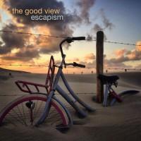 Album The Good View released