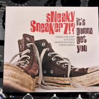 Sneaky Sneakerz!? album live opgenomen zonder koptelefoons